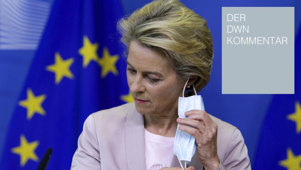 Corona: Erst haben unsere Politiker Deutschland in die Krise geführt - jetzt vollenden EU-Bürokraten das Werk